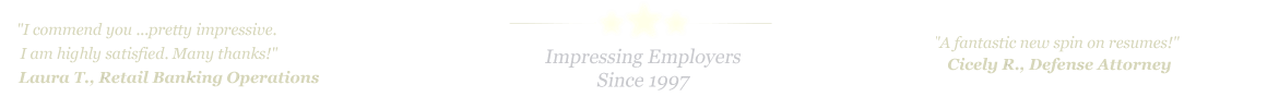 Temple Resume Service... IMPRESSING EMPLOYERS SINCE 1997!